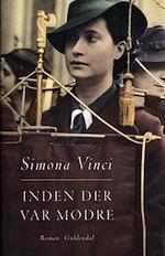 Simona Vinci - Inden der var mødre