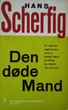 Den døde Mand/Hans Scherfig